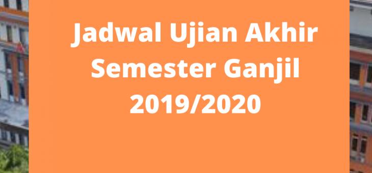 Jadwal Ujian Akhir Semester Ganjil Tahun Akademik 2019/2020
